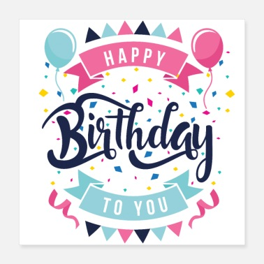 Birthday Saying happy birtday - Poster 16x16