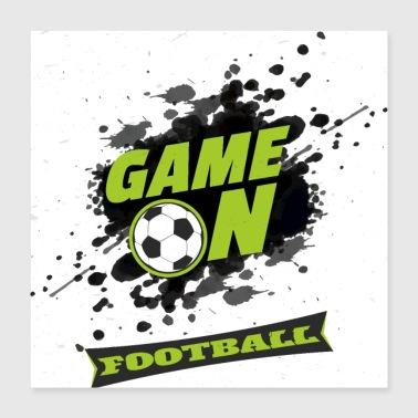 game on football - Poster 16x16