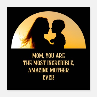 Mothers Day Amazing Mother - Poster 16x16