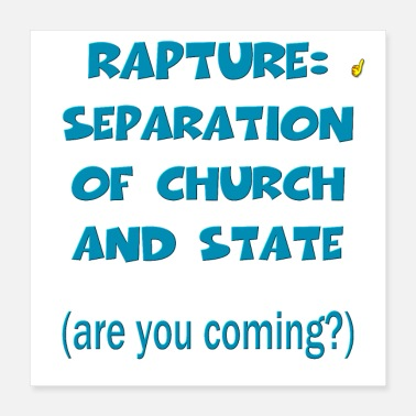 State Rapture: Separation of Church and State - Poster 16x16