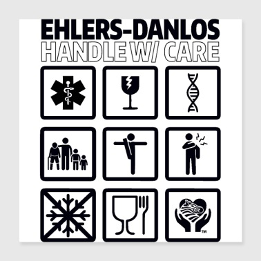 EDS AWARENESS – Handle With Care - Poster 16x16