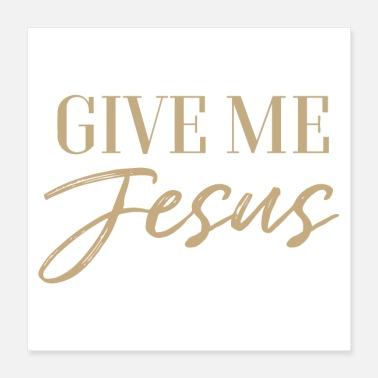 Christian Fish Give me Jesus Christian Bible - Poster 16x16