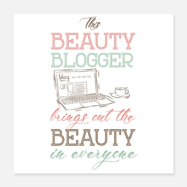 Blogger Beauty blogger brings out the beauty in everyone - Poster