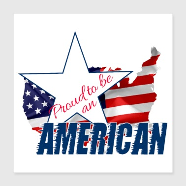 American Proud to be an American - Poster 16x16