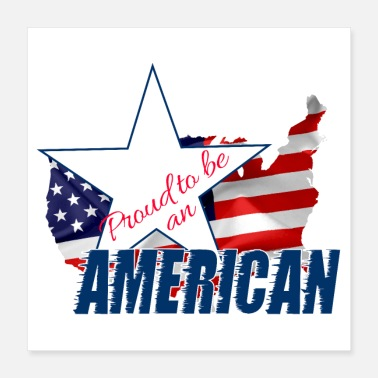 Proud Proud to be an American - Poster 16x16