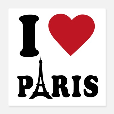 Eiffel Tower I love Paris France Eiffel Tower GEschenk Love - Poster 16x16