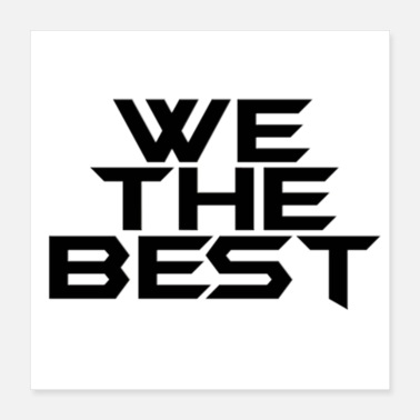 Best whe the best - Poster 16x16