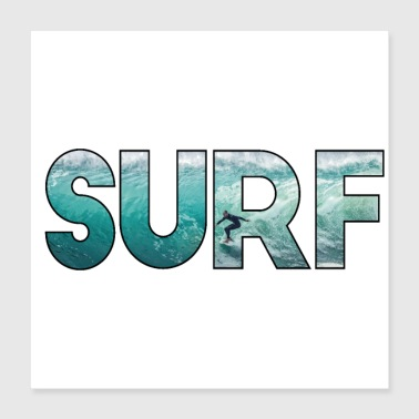 Water Sports surfer ocean surfing gift wave shaka windsurf sea - Poster 16x16