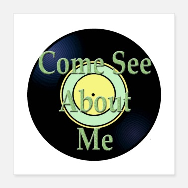 Hits Oldies Hit Song Titles Come See About Me - Poster 16x16