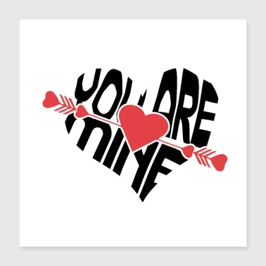 New T-Shiret Woman - You are mine - Poster 16x16