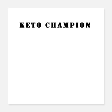 World Champion Keto champion - Poster