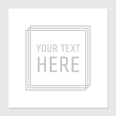 The your text here - Poster 16x16