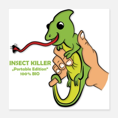 Lizard Insect Killer - Poster 16x16