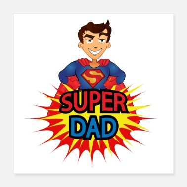 Superstar Super dad - Poster 16x16