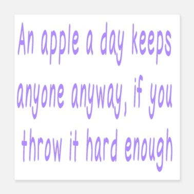 Funny Saying Funny Quote Cute Saying - Poster 16x16