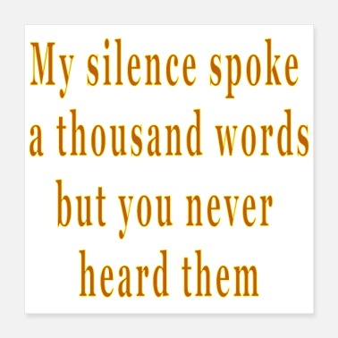 Funny Sayings Inspirational Motivational Quote Saying Silence - Poster