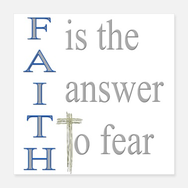 Church Cool Christian Design Faith is the Answer to Fear - Poster