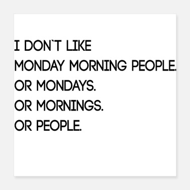Morning Monday Morning People - Poster