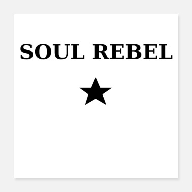 Politician Soul Rebel - Poster