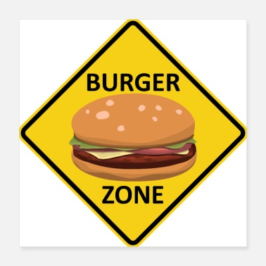 Sense Burger Zone Road Sign Hamburger Cheeseburger - Poster 16x16