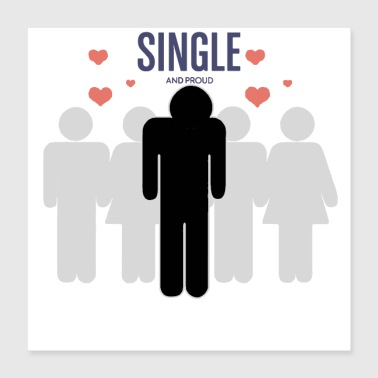 Single but not alone gift idea - Poster 16x16