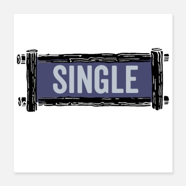 Relationship Single but not alone gift idea - Poster 16x16