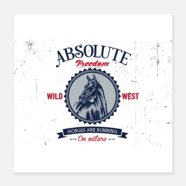 Western Riding Absolute Freedom Horses Wild West Logo Symbol Art - Poster 16x16