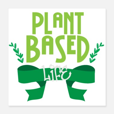 Plant Grounds Vegan Plant Based Life - Gift Idea - Poster 16x16