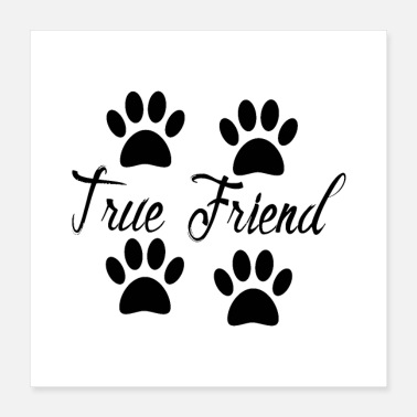 Paw Dog Paw Prints True Friend - Poster 16x16