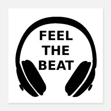 Loud Music Feel the beat - Poster