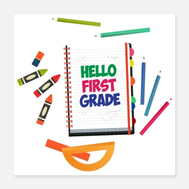 First Day Of School First day of school Hello First Grade pre school - Poster