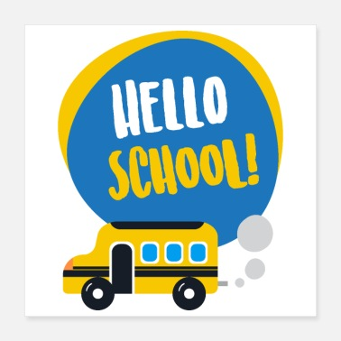 School Beginner Hello School pre school kindergarten first grade - Poster