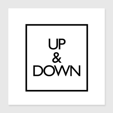 Up and Down - Poster 16x16