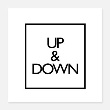 Down Up and Down - Poster 16x16