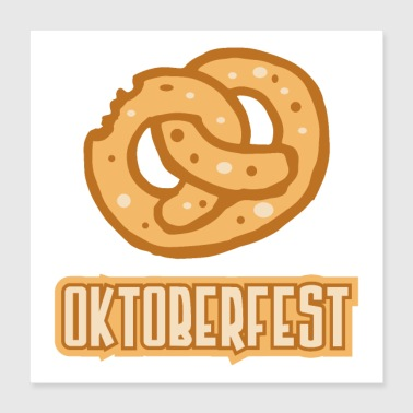 Tradition Oktoberfest Brezel bite yummy traditional Bavaria - Poster 16x16