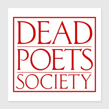 Dead Poets Society - Poster 16x16