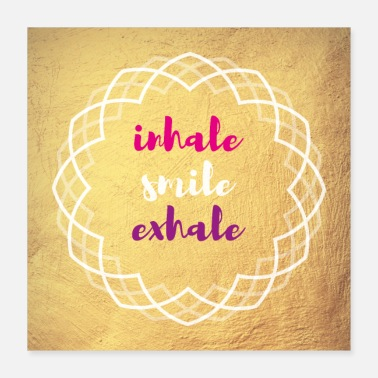 Buddhism Poster Yoga inhale smile exhale - Poster 16x16