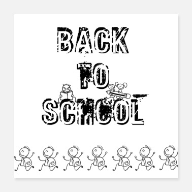 Back To School Back to school - Poster 16x16