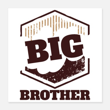 Big Big Brother Big Sister Big Brother BIG Badge - Poster 16x16