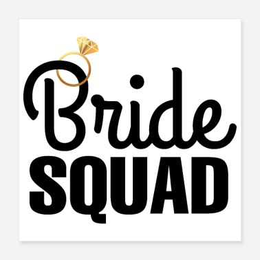 Bride Bachelorette party wedding bride squad ring gift - Poster 16x16