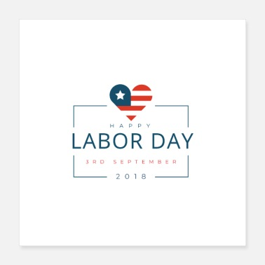 Job Happy Labor Day - Poster 16x16