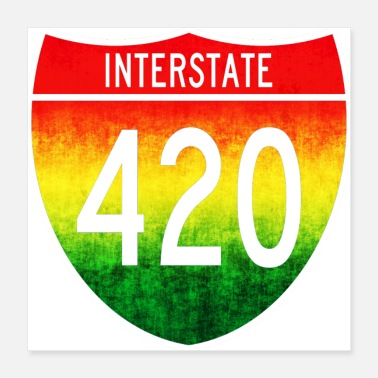 Weed Interstate 420 - Poster 16x16