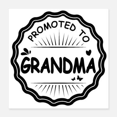 Pregnancy Promoted to Grandma Black - Gift Idea - Poster 16x16