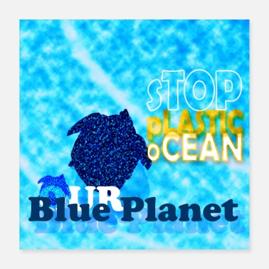 Ecology Stop Plastic Ocean Square Posters - Poster 16x16
