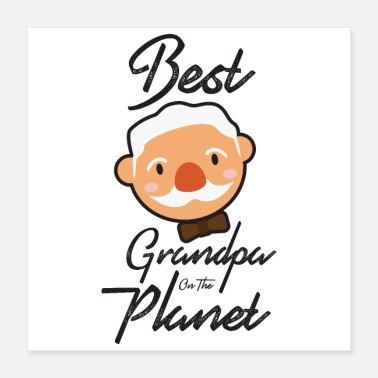 Grandson Best Grandpa on the Planet - Gift Idea - Poster
