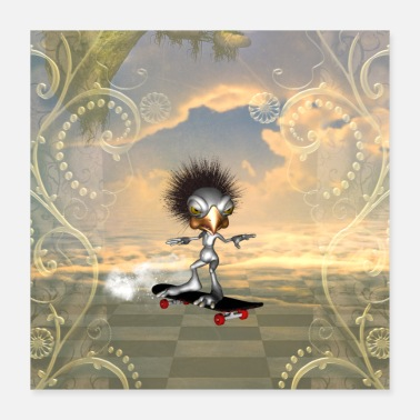 Bird Funny bird with skateboard - Poster 16x16