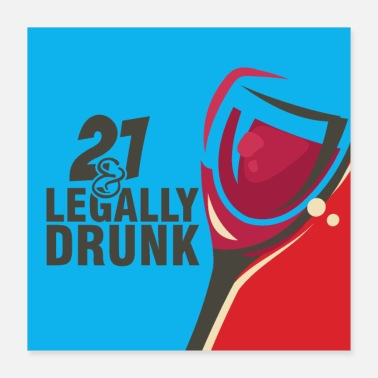 Legal Age Legally Drunk Full Glass 21st Birthday - Poster