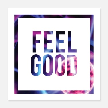 Statement Feel Good Minimal Statement Shirt Abstract Print - Poster 16x16