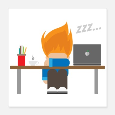 Worker Sleep - Developer's night - Gift Idea - Poster 16x16