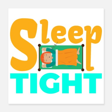 Sleeping Sleep Tight Litte Girl snoring zzzz... - Gift Idea - Poster